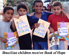 12 million Books of Hope to hit Brazil this year alone.