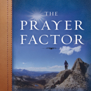 Updated version of The Prayer Factor contains study guide
