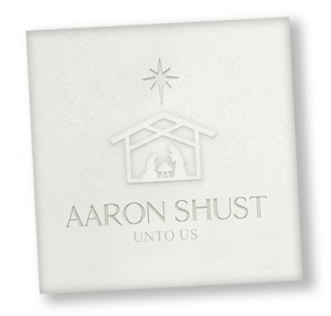 Get the new Christmas CD from Aaron Shust.