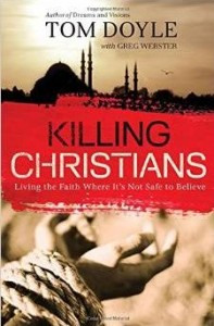 Get your book Killing Christians by Tom Doyle with your support.