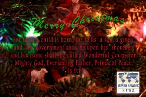 Merry Christmas from Mission Network News.