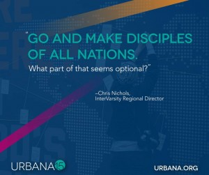 Urbana 15 great commission