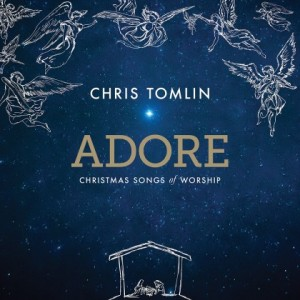Chris Tomlin Adore