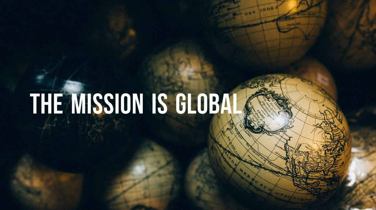 Reaching the Unreached with the Gospel requires the global Church