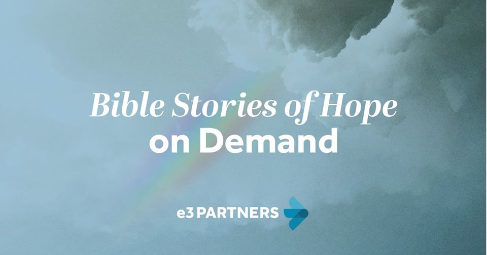 Hope: A new video Bible study series with E3 Partners