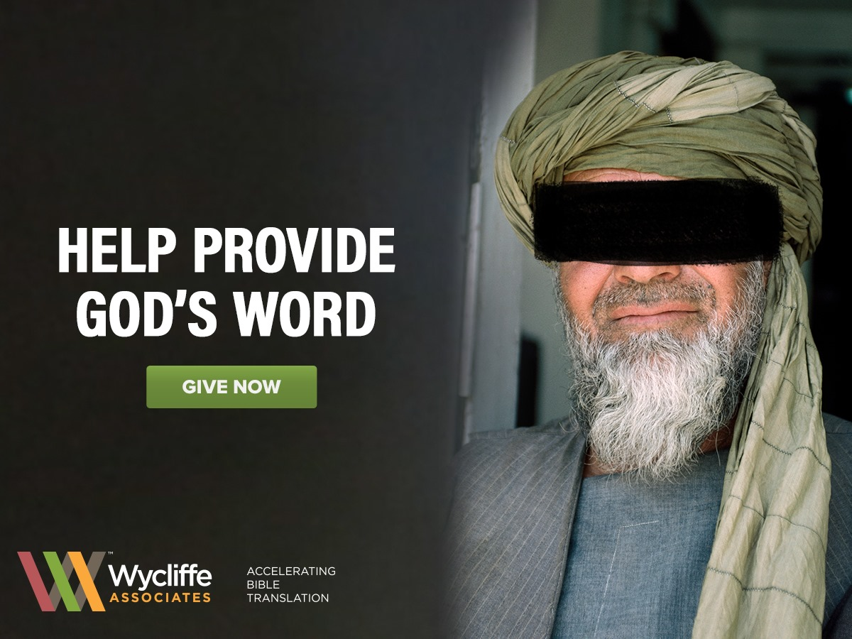 Wycliffe Associates Plants the Gospel in Every Country Around the World as Religious Persecution Increases Worldwide